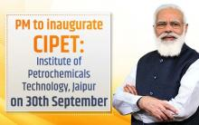PM Modi to inaugurate CIPET: Institute of Petrochemicals Technology, Jaipur on 30th September