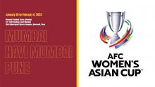 New venues for AFC Women's Asian Cup India 2022TM confirmed