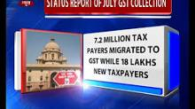 Status Report of July GST collection
