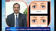 Health Tip: Squint - symptoms and treatment