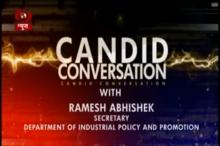 Candid Conversation with Ramesh Abhishek, DIPP Secretary